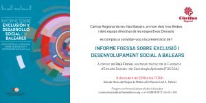 Presentació de l'Informe  FOESSA sobre Exclusió i Desenvolupament Social a Balears 2018 @ sala d'actes de l'Arxiu del Regne de Mallorca C/ Ramón Llull, 3. Palma.
