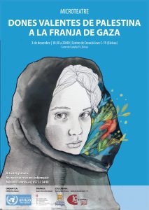 MICROTEATRE-Dones valentes de Palestina a la Franja de Gaza @ Centre de Creació Jove C-19 (Eivissa)