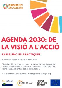 """Jornada """"Agenda 2030: de la visió a l'acció"""" @ a la Sala d'Actes del Centre d'informació i Educació Ambiental del Parc de Tecnologies Ambientals de Son Reus."""
