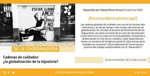 Segundo encuentro online de la Coordinadora: Cadenas de cuidados: ¿la globalización de la injusticia?