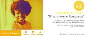 Conferència- Taller EL RACISME EN EL LLENGUATGE @ sala de conferències del casal Balaguer