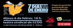 """Projeccio de la pel·licula """"7 dias de enero"""" . @ Teatre sindical de CCOO"""